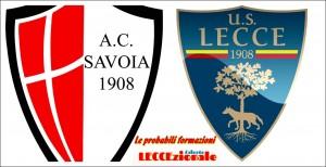 Savoia-Lecce probabili formazioni