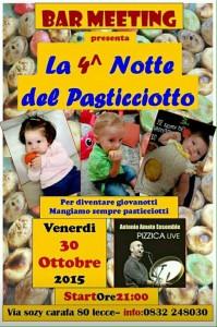 4^ Notte del Pasticciotto Bar Meeting 30 otobre 2015