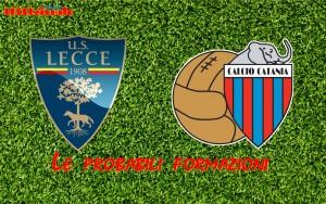 probabili formazioni Lecce-Catania