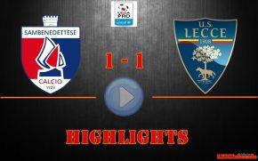 Sambenedettese-Lecce 1-1, gli highlights